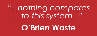 Testimonial from O'Brien Waste Recycling